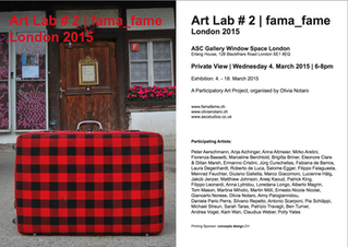 Art Lab #2. Fama Fame, Window Gallery ASC, London UK