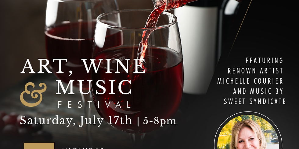 Art, Wine & Music Festival presented by Art Obsessions