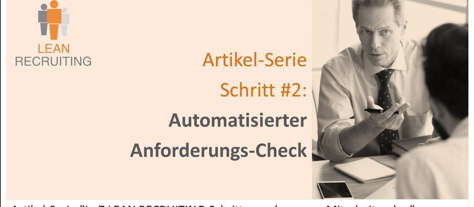 021 - LEAN RECRUITING Artikel-Serie - Schritt #2 - Anforderungs-Check