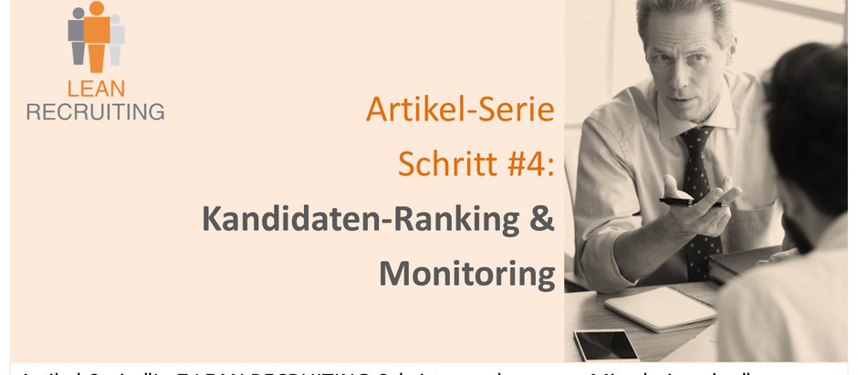 024 - LEAN RECRUITING Artikel-Serie - Schritt #4 - Ranking & Monitoring