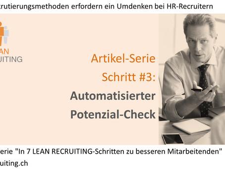 022 - LEAN RECRUITING Artikel-Serie - Schritt #3 - Potenzial-Check