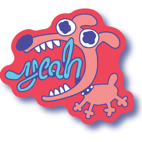Yeah Dog! Sticker