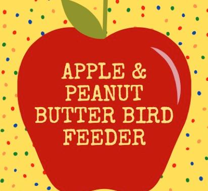 Apple & Peanut Butter Bird Feeder