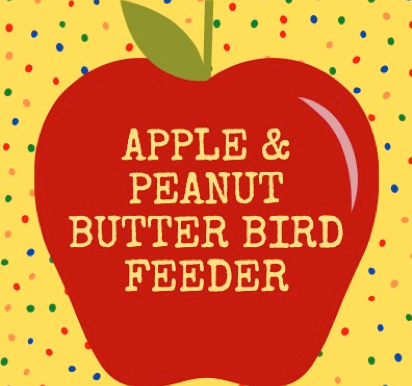 Apple & Peanut Butter Bird Feeder
