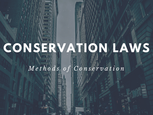 Methods of Conservation: Conservation Laws