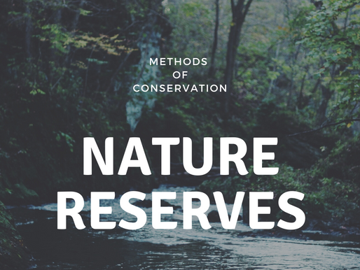 Methods of Conservation: Nature Reserves