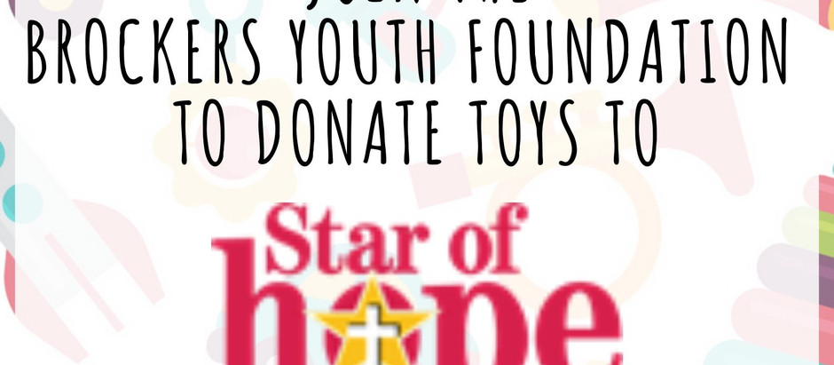#BrockersYouthFoundation - Supporting the Star of Hope Mission