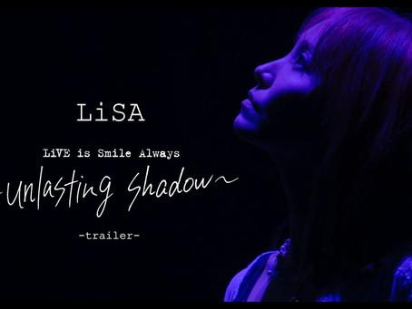 【LIVE】LiSA「LiVE is Smile Always~unlasting shadow~」