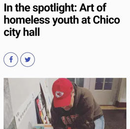 In the spotlight: Art of homeless youth at Chico city hall