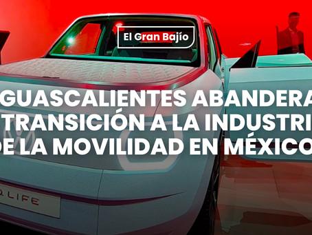 Aguascalientes abandera la transición a la industria de la movilidad en México.