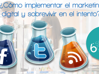 ¿Cómo implementar el marketing digital y sobrevivir en el intento?