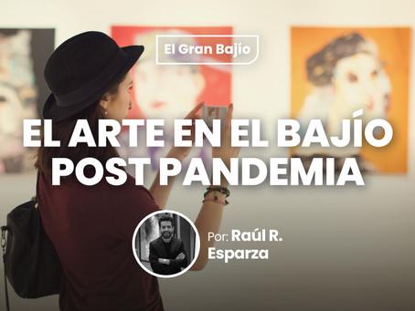 El arte en el bajío post pandemia.