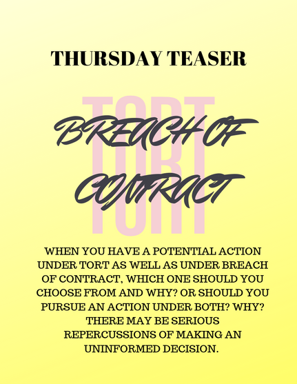 TORT or BREACH OF CONTRACT