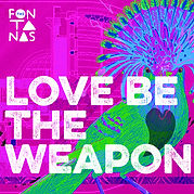 Love Be The Weapon Single Artwork Working Final.jpg