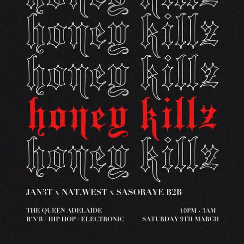 Honey Kills Flyer