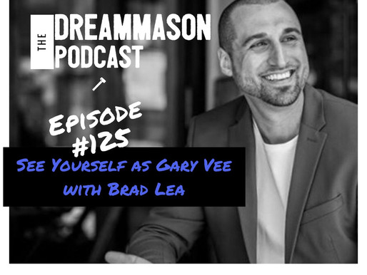 See Yourself as Gary Vee with Brad Lea