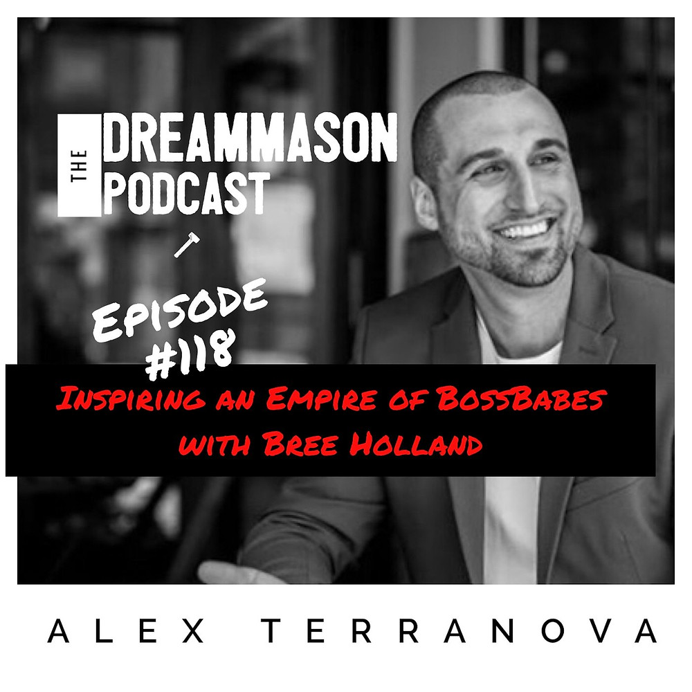 Bree Holland Blushing Confidence and Alex Terranova and The DreamMason Podcast