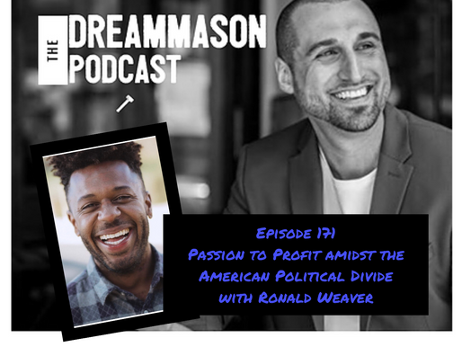 Passion to Profit amidst the American Political Divide with Ronald Weaver