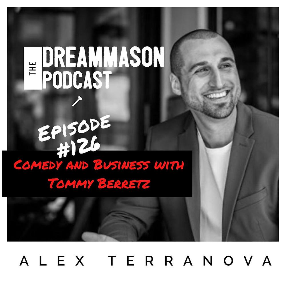 Alex Terranova Coach and Tommy Barretz on The DreamMason Podcast