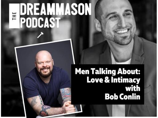 Men Talking About: Love & Intimacy