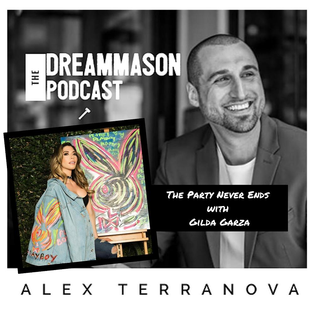 Gilda Garza on The DreamMason Podcast with Alex Terranova