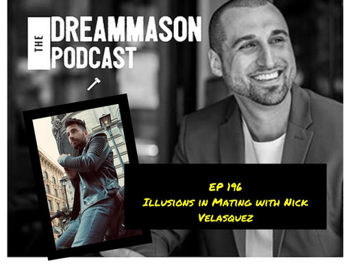 Illusions in Mating and Dating with Nick Velasquez