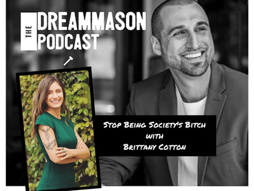 Stop Being Society's Bitch with Brittany Cotton