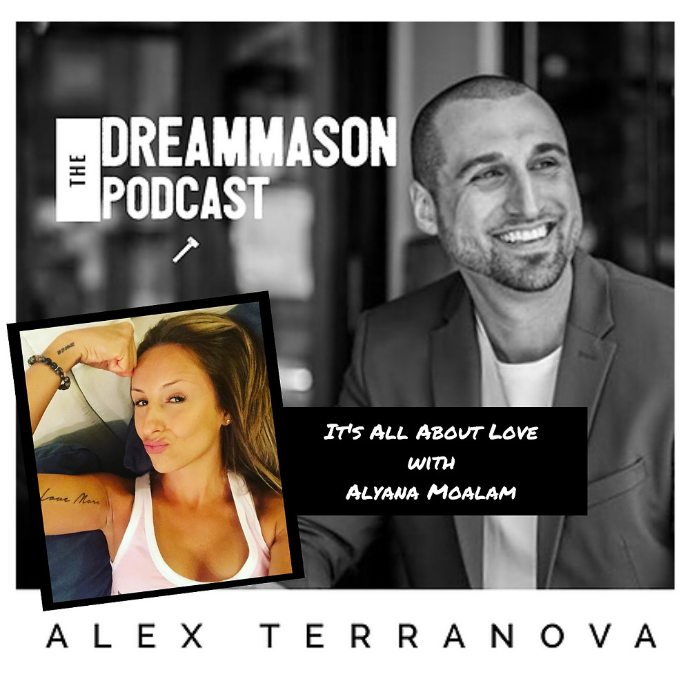 Alyana Moalam and Alex Terranova The DreamMason Podcast