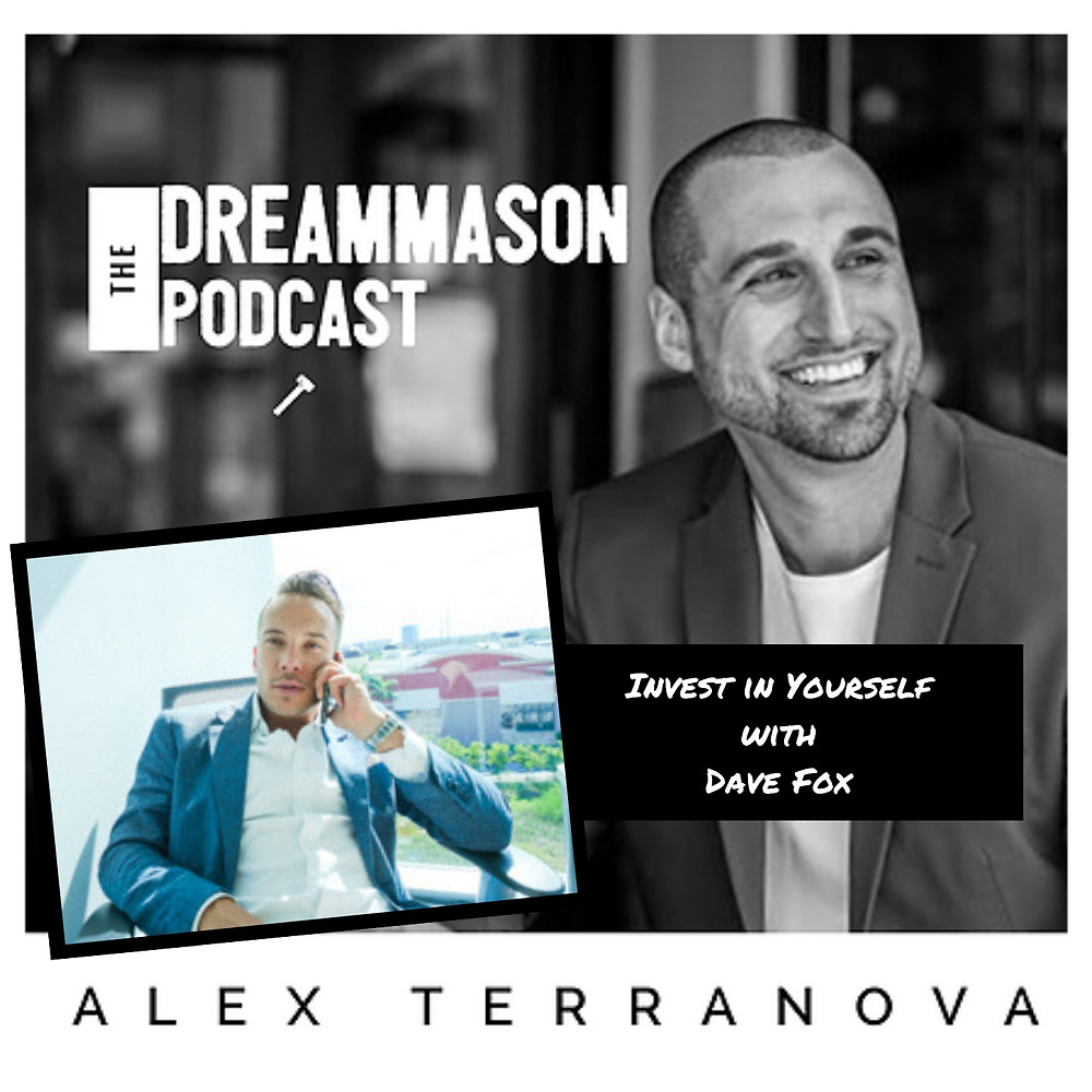 Dave Fox of Focus Global Talent Solutions on The DreamMason Podcast with Alex Terranova