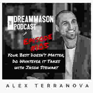 Jason Stewart Epic Fighting & Alex Terranova The DreamMason Podcast