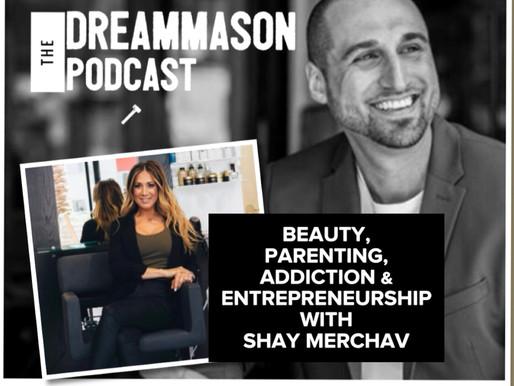 Beauty, Parenting, Addiction & Entrepreneurship