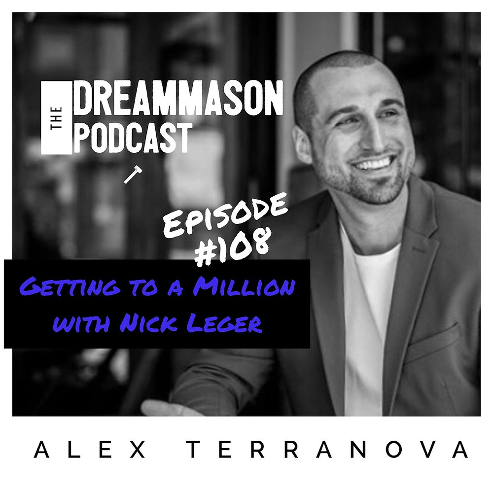 Nick Leger and Alex Terranova The DreamMason Podcast