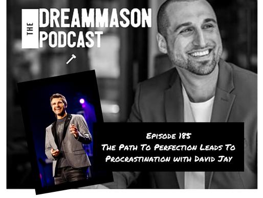 The Path to Perfection Leads to Procrastination with David Jay