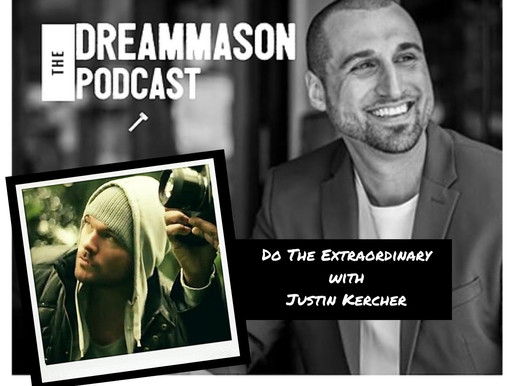 Do The Extraordinary with Justin Kercher