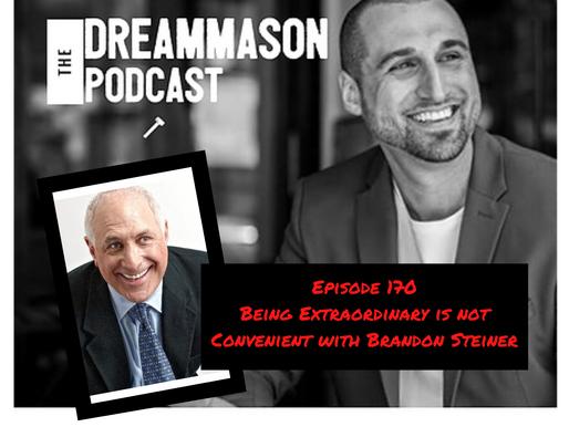 Being Extraordinary is not Convenient with Brandon Steiner