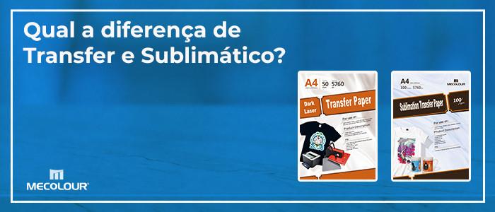 Qual é a diferença entre Transfer Laser e Sublimação?