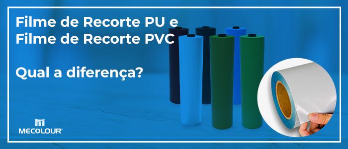 Filme de Recorte PVC e Filme de Recorte PU