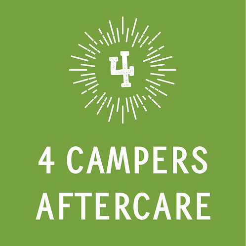 4 Campers Aftercare