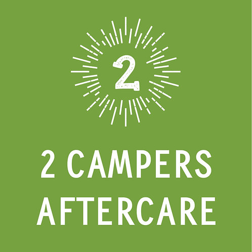 2 Campers Aftercare