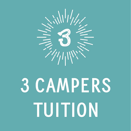 3 Campers Tuition