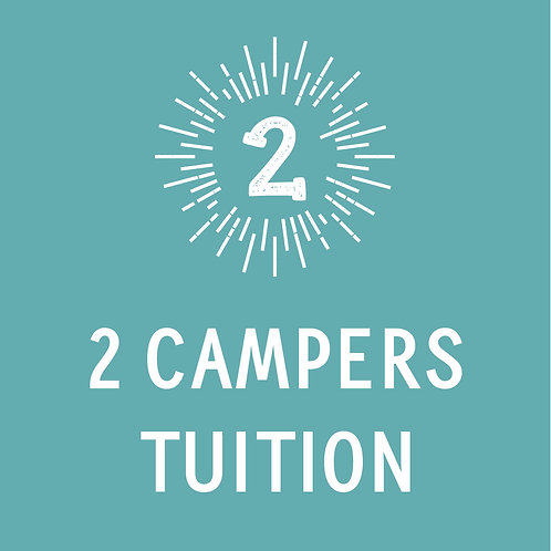 2 Campers Tuition