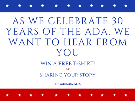 Share your story and WIN a FREE ADA 30th Anniversary T-Shirt!