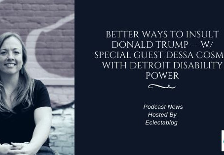 Dessa Cosma's Podcast Interview with Electablog
