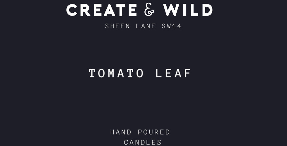 CREATE &WILD CANDLE, TOMATO LEAF