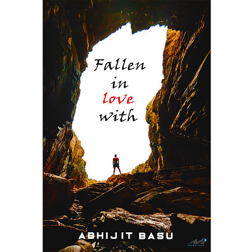 Fallen In Love With - Abhijit Basu