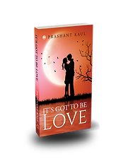 Its got to be love, a book by Prashant Kaul
