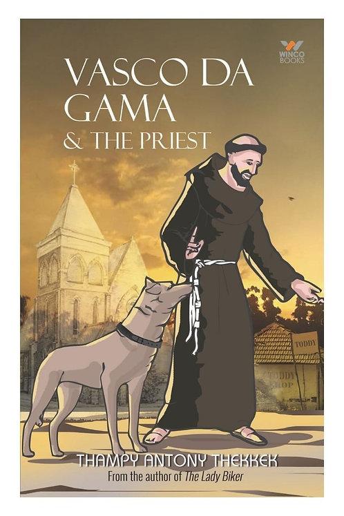 Vasco Da Gama & The Priest - Thampy Antony Thekkek
