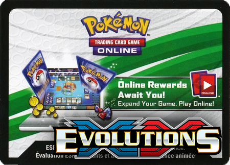 XY Evolutions Booster Pack (Pokemon TCGO Unused Code Card)