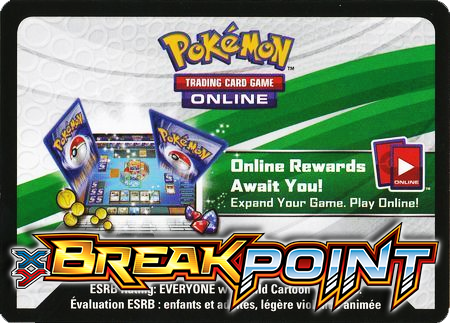 BREAKPoint Booster Pack (Pokemon TCGO Unused Code Card)
