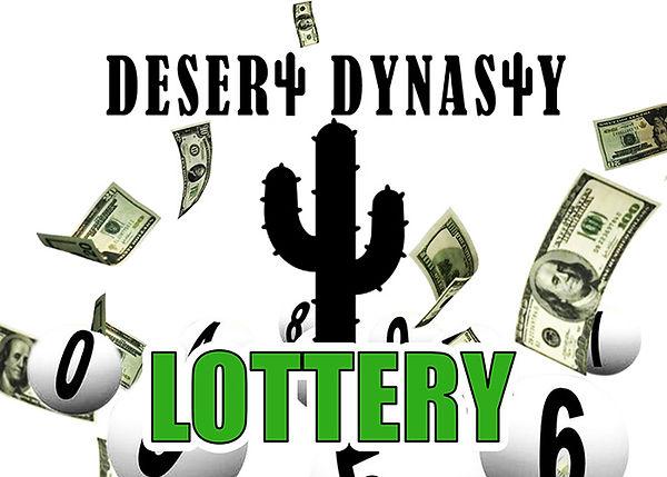 Desert Dynasty Lottery.jpg